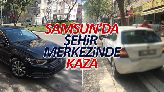 Samsun'da şehir merkezinde kaza