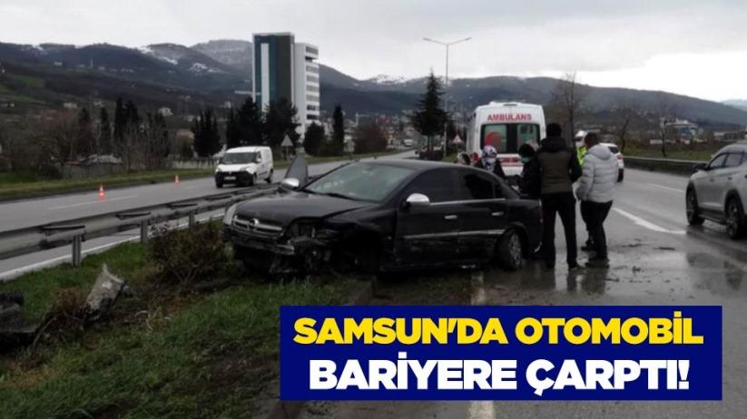 Samsunda otomobil bariyere çarptı!