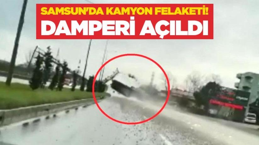 Samsunda kamyon felaketi! Damperi açıldı