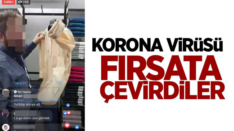 Samsun'da korona virüsü fırsata çevirdiler