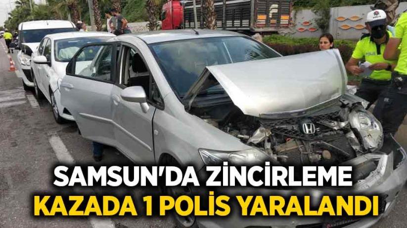 Samsunda zincirleme kazada 1 polis yaralandı