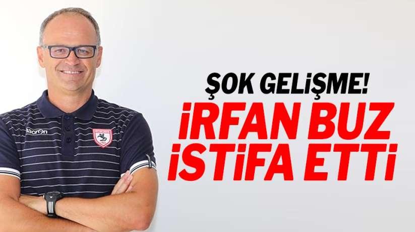 Samsunspor Teknik Direktörü İrfan Buz istifa etti!