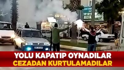 Samsun'da yolu kapatıp oynadılar, cezadan kurtulamadılar