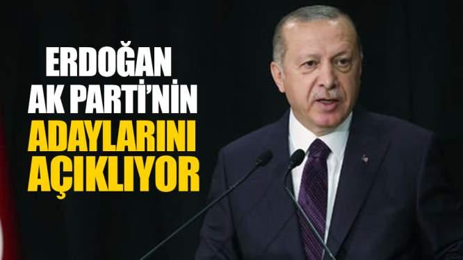 Erdoğan AK Partinin Adaylarını Açıklıyor!