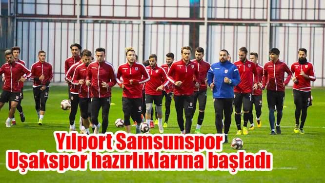 Samsunspor Haberleri: Uşakspor Mesaisi Başladı