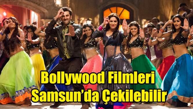 Bollywood Filmleri Samsun'da Çekilebilir