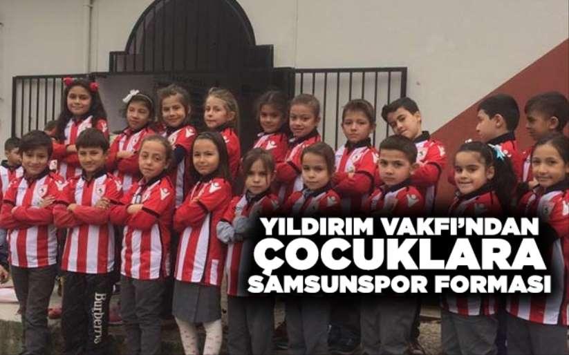 Yıldırım Vakfından çocuklara Samsunspor forması
