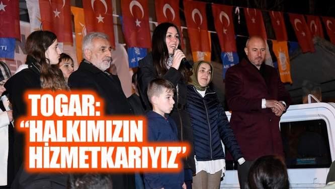 Hasan Togar: 'Halkımızın hizmetkarıyız'
