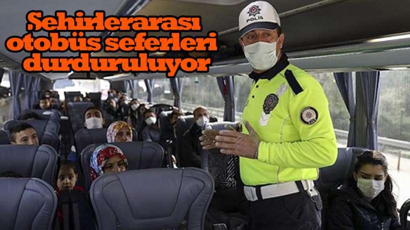 Şehirlerarası otobüs seferlerine kısıtlama
