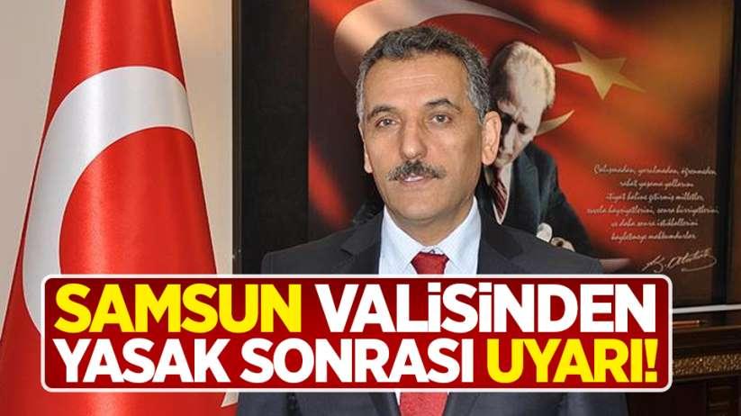 Vali Osman Kaymak'tan yasak sonrası uyarı!