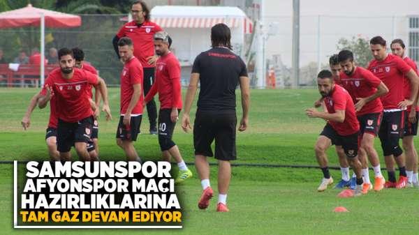 Samsunspor'da Afyonspor hazırlıkları devam ediyor