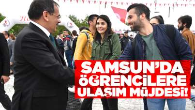 Samsun'da öğrencilere ulaşım müjdesi!