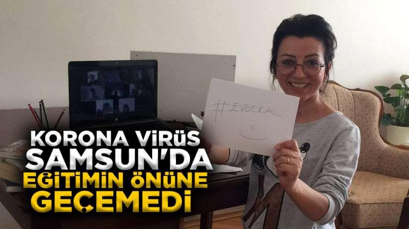 Korona virüs Samsun'da eğitimin önüne geçemedi