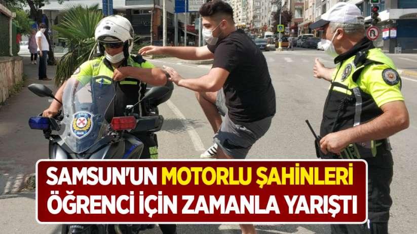 Samsun'un motorlu Şahinleri öğrenci için zamanla yarıştı