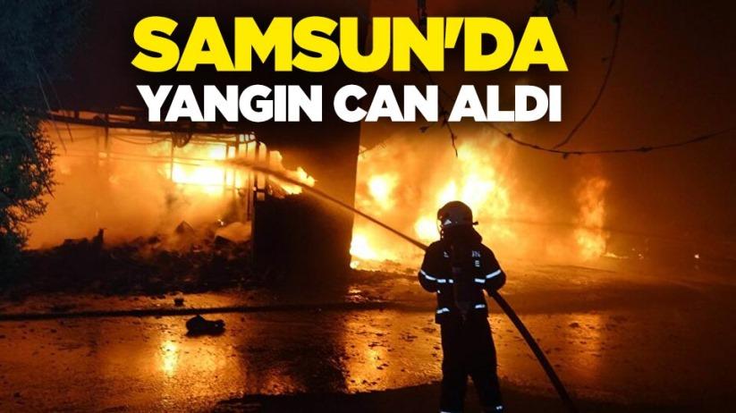 Samsunda yangın can aldı