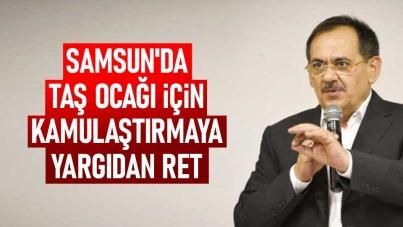 Samsun'da taş ocağı için kamulaştırmaya yargıdan ret