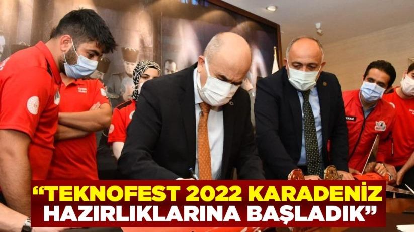 Vali Dağlı: TEKNOFEST 2022 Karadeniz hazırlıklarına başladık