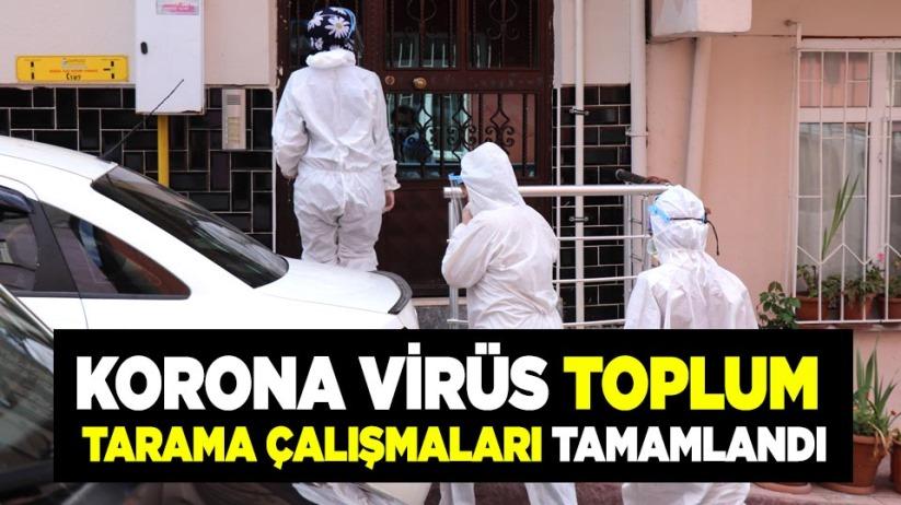 Samsun'da korona virüs toplum tarama çalışmaları tamamlandı