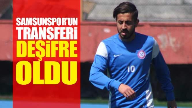 Samsunspor Haberleri: Samsunspor'un Transferi Deşifre Oldu