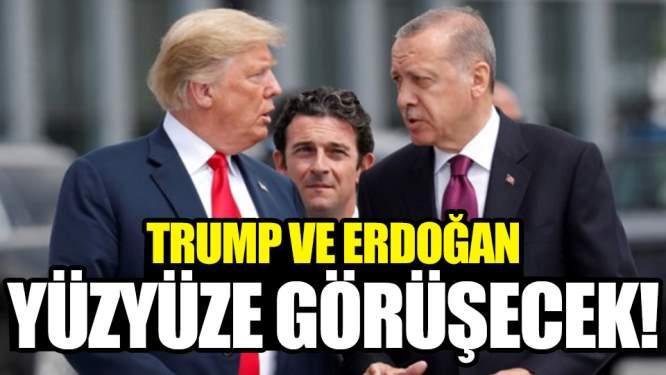 Erdoğan ve Trump'tan Yüz Yüze Görüşecek!