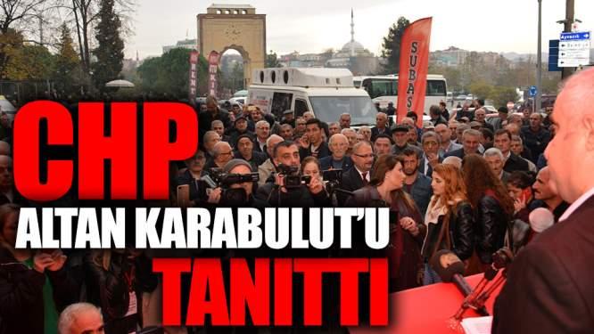 Samsun Haberleri: CHP Çarşamba Adayı Altan Karabulut'u Tanıttı