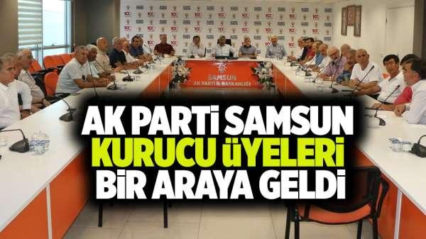 Ak Parti Samsun kurucu üyeleri bir araya geldi