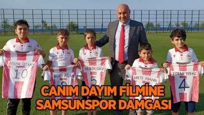 Canım Dayım Filmine Samsunspor damgası
