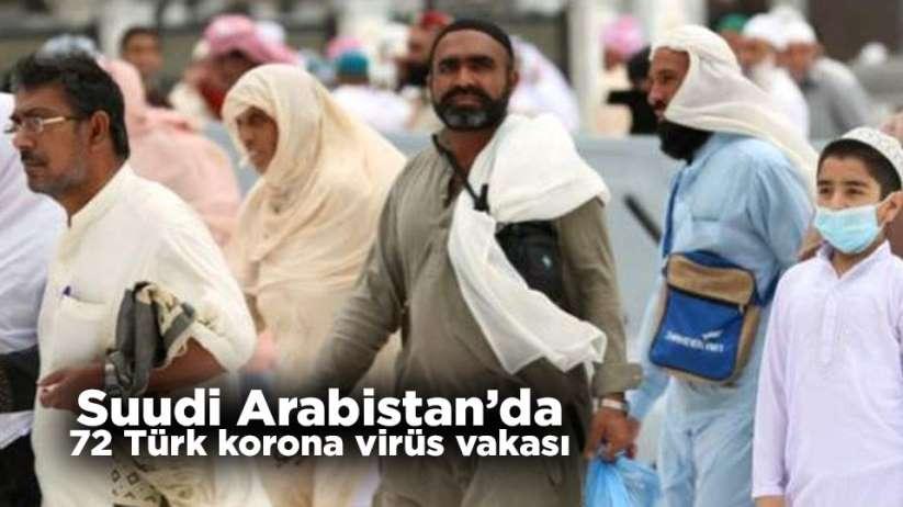 Suudi Arabistan'da 72 Türk korona virüs vakası