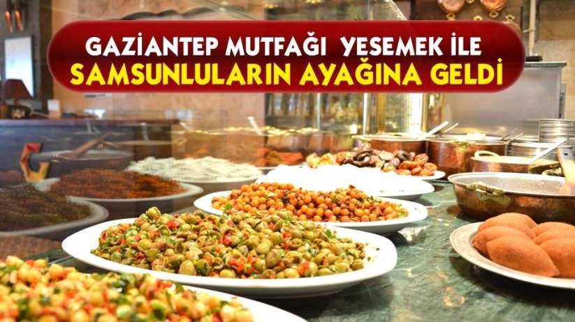 Gaziantep mutfağı Yesemek ile Samsunluların ayağına geldi
