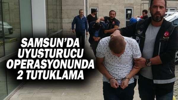 Samsun'da uyuşturucu operasyonunda 2 tutuklama