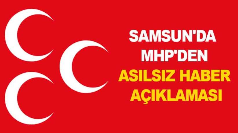 Samsun'da MHP'den asılsız haber açıklaması