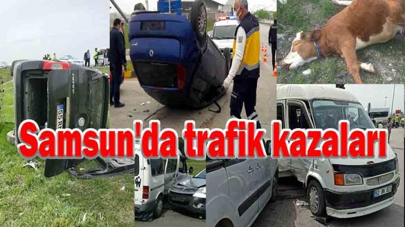 Samsunda trafik kazaları
