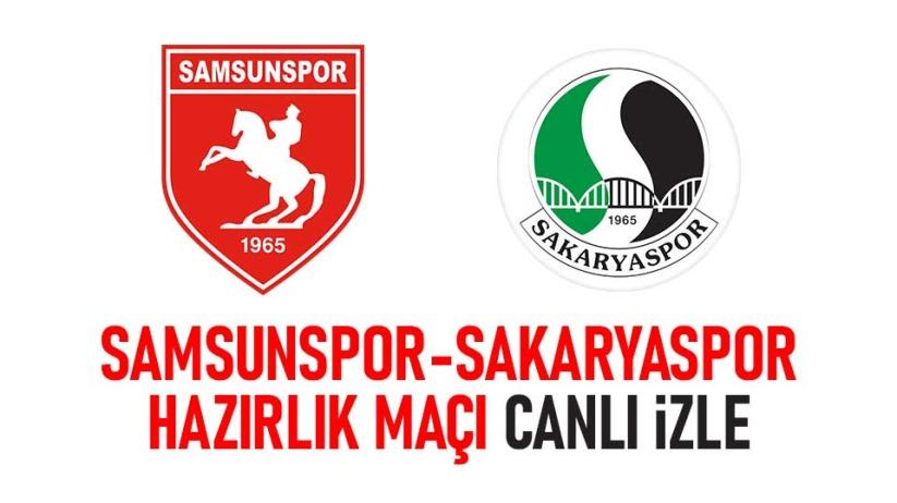 Yılport Samsunspor-Sakaryaspor hazırlık maçı canlı izle