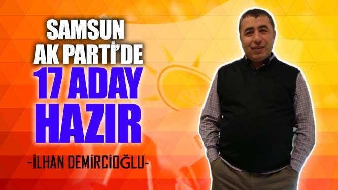 AK Parti'de 17 İlçenin Adayları Hazır