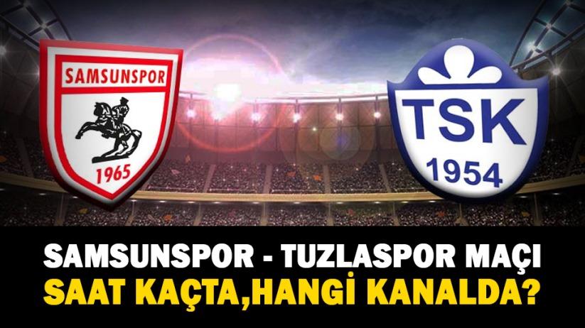 Samsunspor - Tuzlaspor maçı saat kaçta, hangi kanalda?