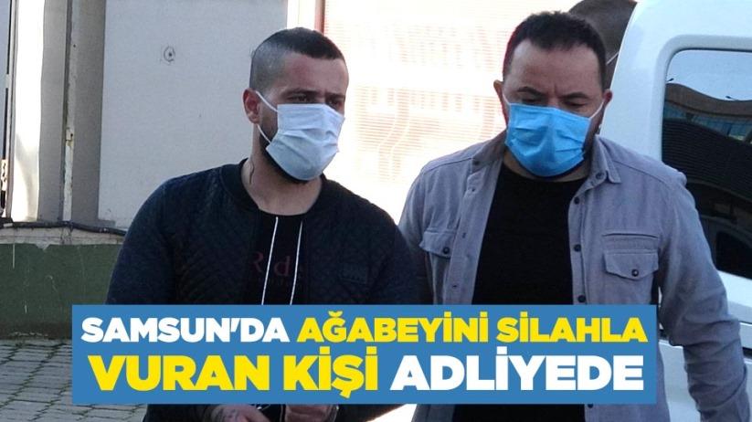Samsun'da ağabeyini silahla vuran kişi adliyede