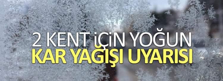 Tunceli ve Bingöl için yoğun kar yağışı uyarısı
