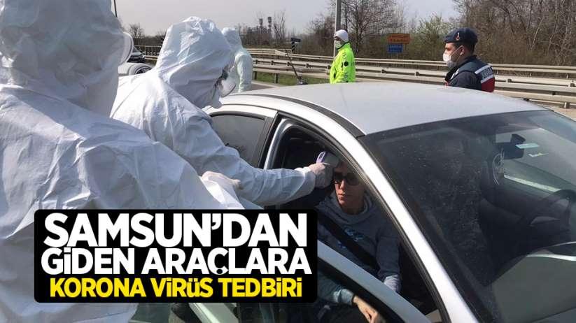 Samsun'dan giden araçlara korona virüs tedbiri