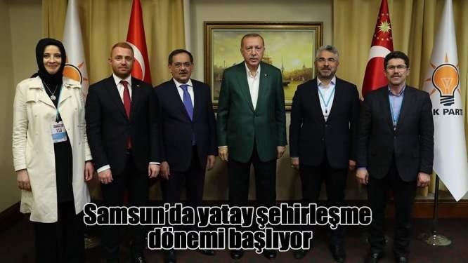 Samsun'da 'Yatay şehirleşme' dönemi başlıyor