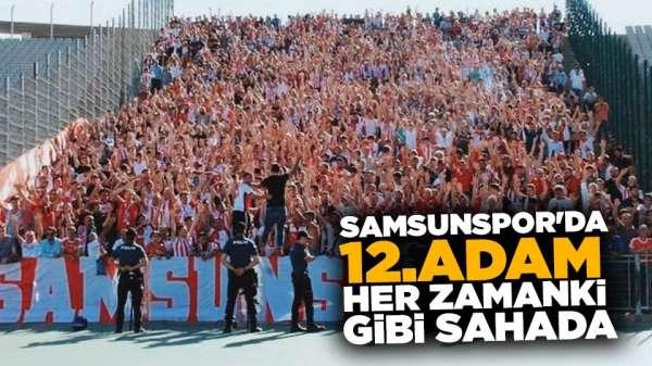 Samsunspor'da 12.adam her zamanki gibi sahada