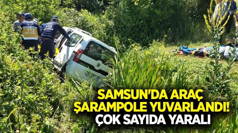 Samsun'da araç şarampole yuvarlandı! Çok sayıda yaralı