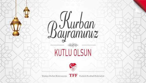 TFF Başkanı Nihat Özdemir'den Kurban Bayramı mesajı