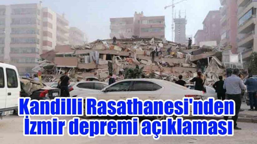 Kandilli Rasathanesinden İzmir depremi açıklaması