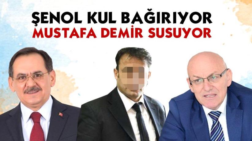 Şenol Kul bağırıyor Mustafa Demir susuyor