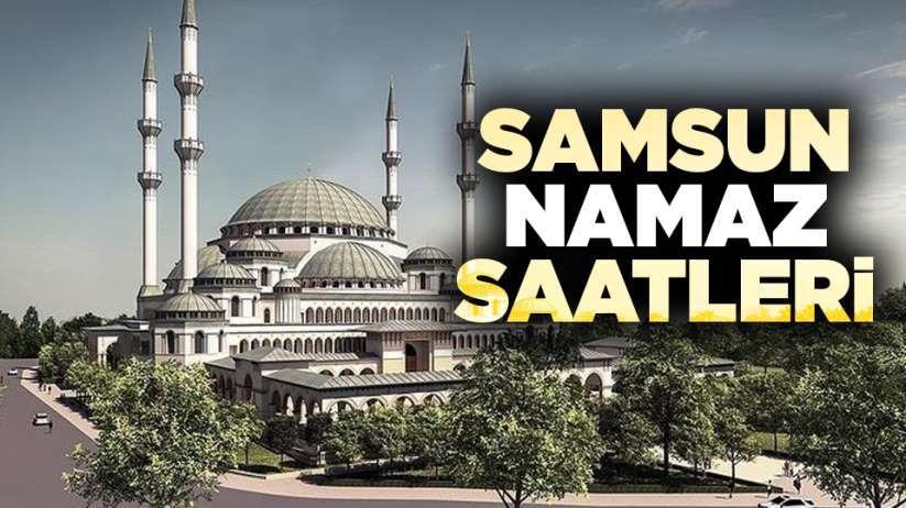 30Mart Pazartesi Samsun'da namaz saatleri