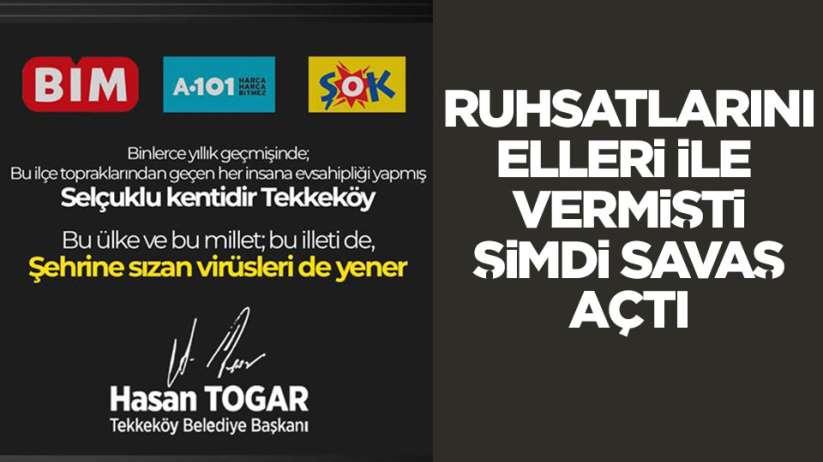 Tekkeköy Belediye Başkanı Hasan Togar'dan BİM A101 ve Şok'a veryansın