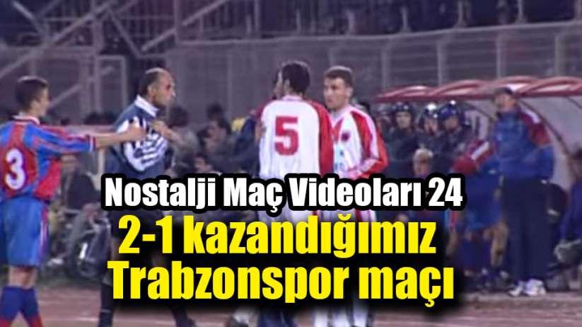 Samsunspor'un Nostalji Maç Videoları 24