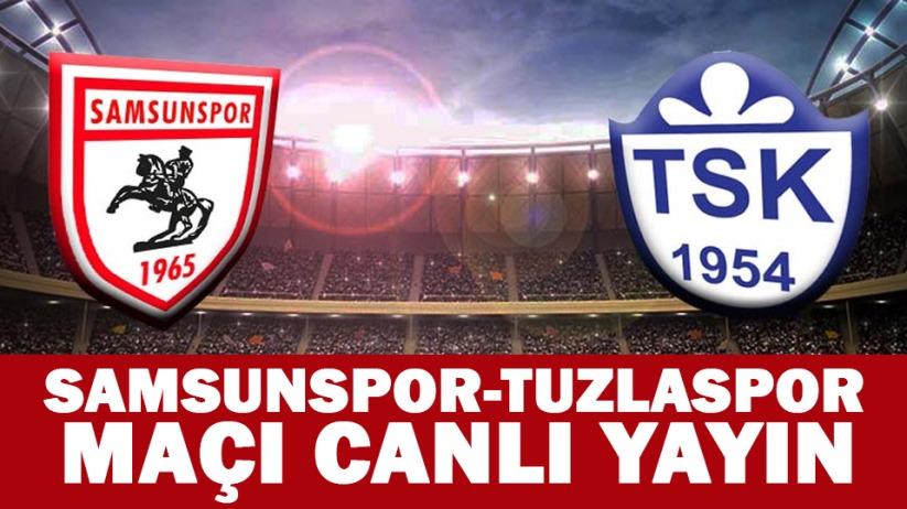 Samsunspor-Tuzlaspor maçı canlı yayın