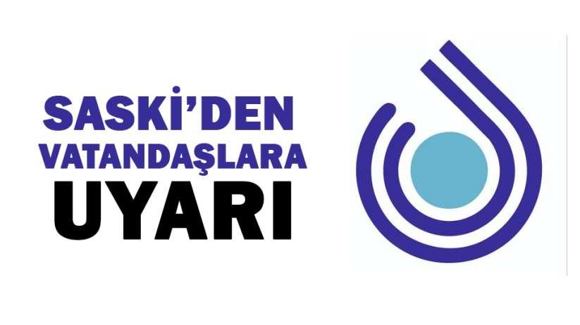 Samsun SASKİ'den vatandaşlara uyarı