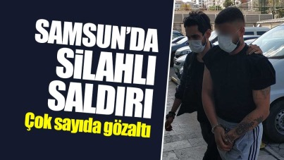 Samsun'da silahlı saldırı! Çok sayıda gözaltı